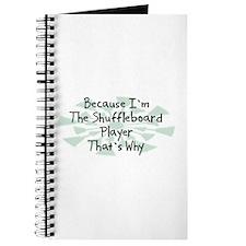 Because Shuffleboard Player Journal