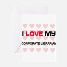I Love My Corporate Librarian Greeting Cards (Pk o