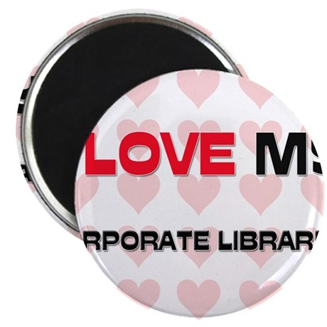I Love My Corporate Librarian Magnet