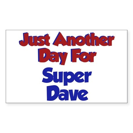 Dave - Another Day Rectangle Sticker