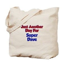 Dave - Another Day Tote Bag