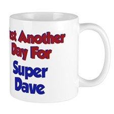 Dave - Another Day Mug