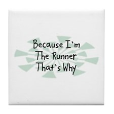 Because Runner Tile Coaster