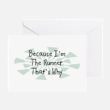 Because Runner Greeting Card