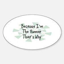 Because Runner Oval Decal