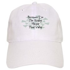 Because Rugby Player Baseball Cap