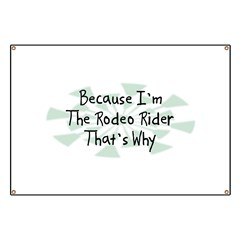 Because Rodeo Rider Banner