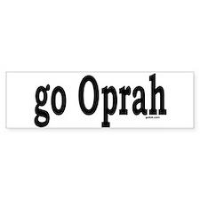 go Oprah Bumper Bumper Sticker