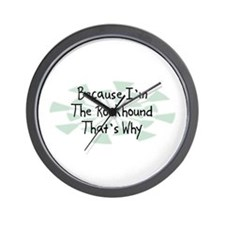 Because Rockhound Wall Clock