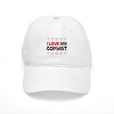 I Love My Copyist Baseball Cap