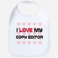 I Love My Copy Editor Bib