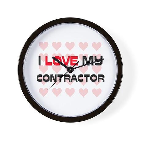 I Love My Contractor Wall Clock