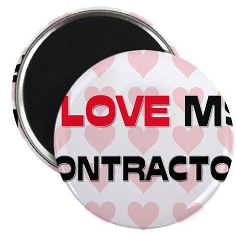 """I Love My Contractor 2.25"""" Magnet (10 pack)"""