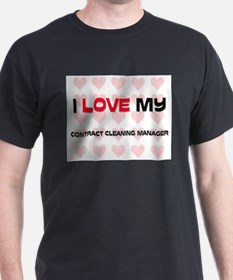 I Love My Contract Cleaning Manager T-Shirt