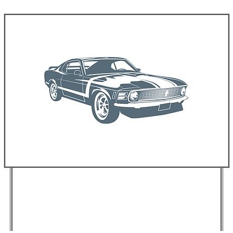 1970 Boss Mustang 302 Yard Sign