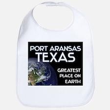 port aransas texas - greatest place on earth Bib