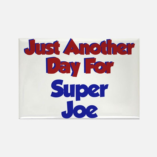 Joe - Another Day Rectangle Magnet