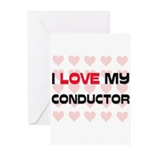 I Love My Conductor Greeting Cards (Pk of 10)