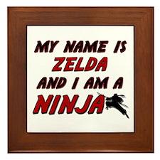 my name is zelda and i am a ninja Framed Tile