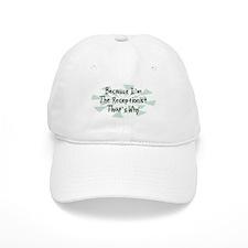 Because Receptionist Baseball Baseball Cap