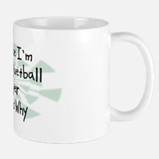 Because Racquetball Player Mug