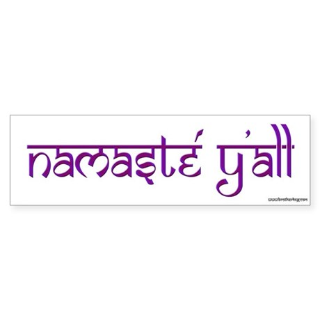 Namasté Y'all Bumper Sticker
