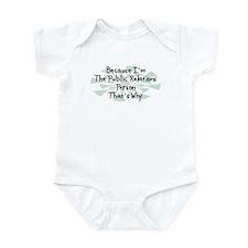 Because Public Relations Person Infant Bodysuit