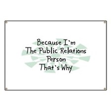 Because Public Relations Person Banner