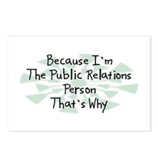 Because Public Relations Person Postcards (Package