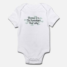 Because Psychologist Infant Bodysuit