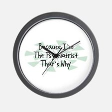 Because Psychiatrist Wall Clock