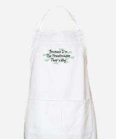 Because Proofreader BBQ Apron