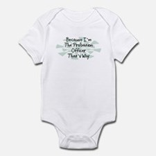 Because Probation Officer Infant Bodysuit