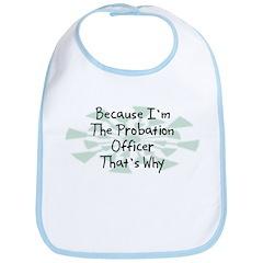 Because Probation Officer Bib