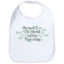 Because Postal Carrier Bib