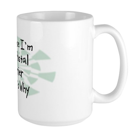 Because Postal Carrier Large Mug