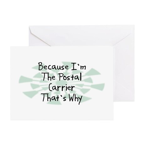 Because Postal Carrier Greeting Card