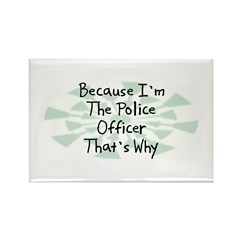 Because Police Officer Rectangle Magnet (100 pack)