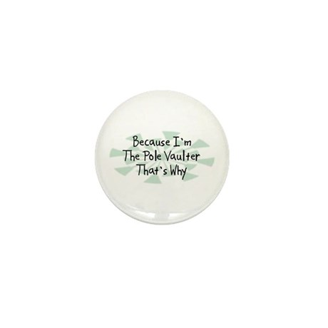 Because Pole Vaulter Mini Button (10 pack)
