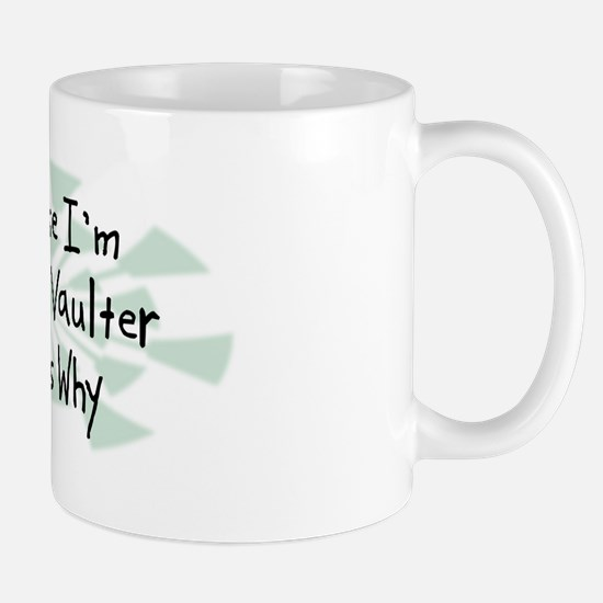 Because Pole Vaulter Mug