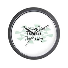 Because Poet Wall Clock