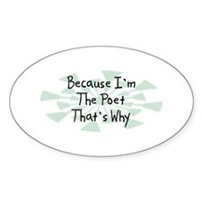 Because Poet Oval Decal