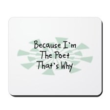 Because Poet Mousepad