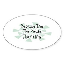 Because Pirate Oval Decal