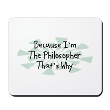 Because Philosopher Mousepad