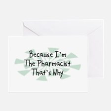 Because Pharmacist Greeting Card