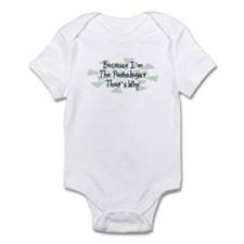 Because Pathologist Infant Bodysuit