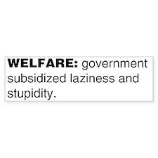 Welfare Bumper Bumper Sticker