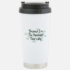 Because Paralegal Travel Mug