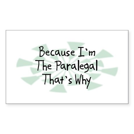 Because Paralegal Rectangle Sticker